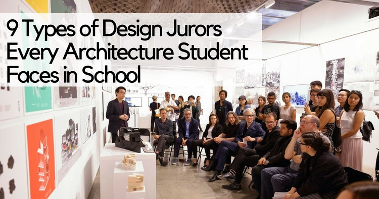 9 Types of Design Juror Every Architecture Student Faces in