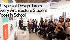 9 Types of Design Juror Every Architecture Student Faces in School