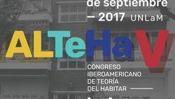 V Congreso Latinoamericano de Teoría del Habitar. ALTeHa V San Justo