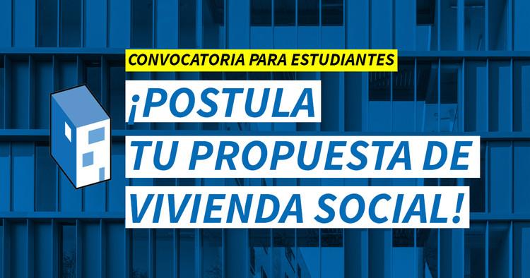 Buscamos las mejores propuestas de vivienda social. ¡Postula la tuya!