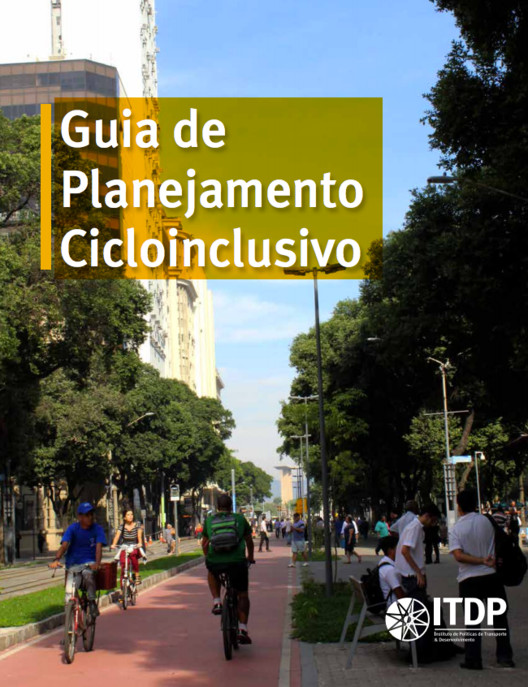 O que é planejamento cicloinclusivo?, Cortesia de ITDP Brasil