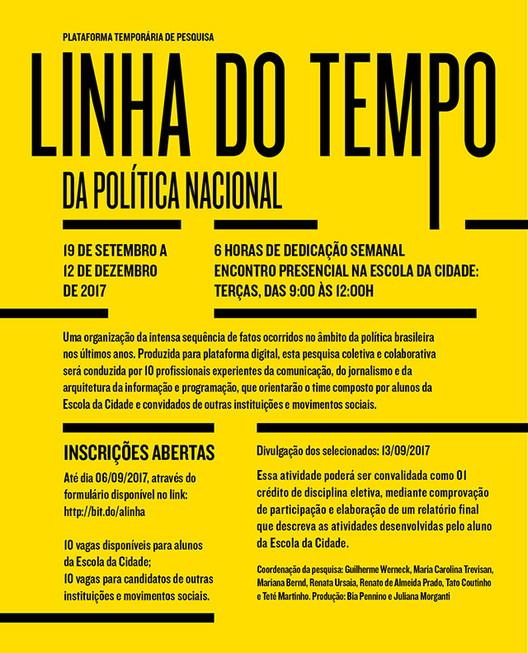 Linha do Tempo da Política Nacional - Plataforma de Pesquisa Colaborativa, A proposta é desenvolver a construção de uma linha que organizará, de forma cronológica e crítica os fatos ocorridos no âmbito da política nacional brasileira, nos últimos três anos.