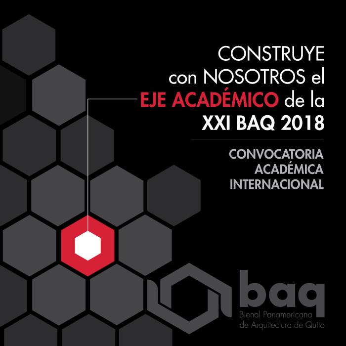 Convocatoria académica internacional para XXI BAQ 2018
