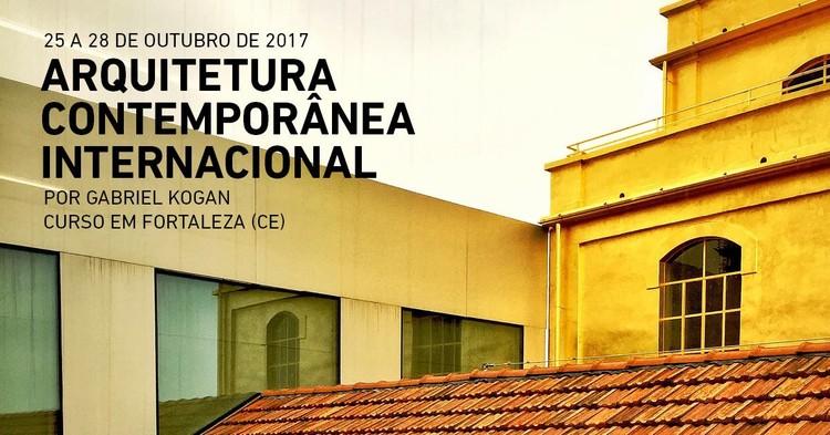 """Curso """"Arquitetura Contemporânea Internacional"""" em Fortaleza, Curso Fortaleza. Divulgação"""