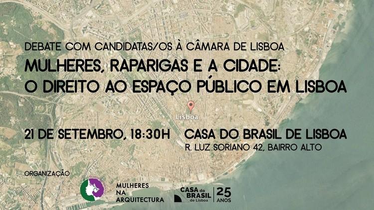Debate com candidatas/os à CM Lisboa «Mulheres, raparigas e a cidade: o direito ao espaço público em Lisboa»