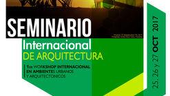 VIII Seminario Internacional de Arquitectura 'Espacio Público y equipamientos sostenibles'