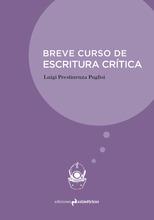 Breve curso de escritura crítica / Ediciones Asimétricas