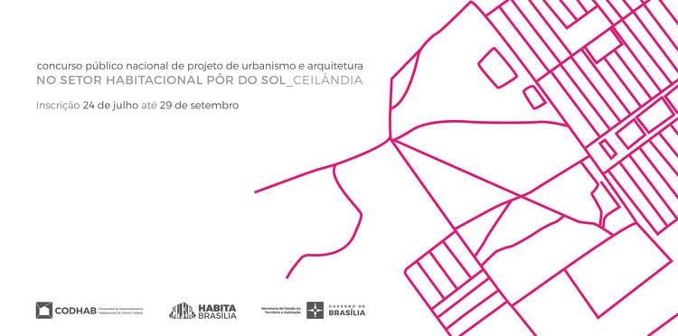 Inscrições abertas para o concurso nacional Setor Habitacional Pôr do Sol - CODHAB-DF
