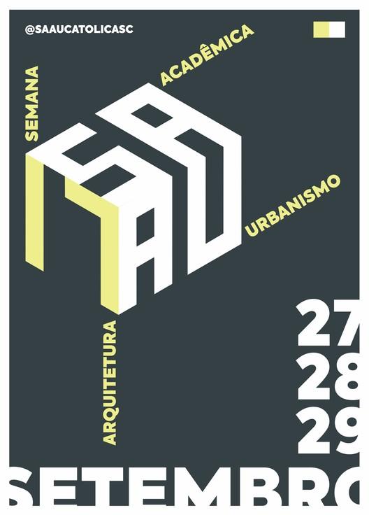 Semana Acadêmica de Arquitetura e Urbanismo – PUC Joinville, Cartaz do evento