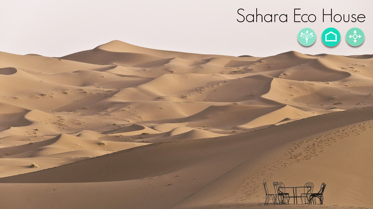 Call for Ideas: Sahara Eco House, Sahara Eco House