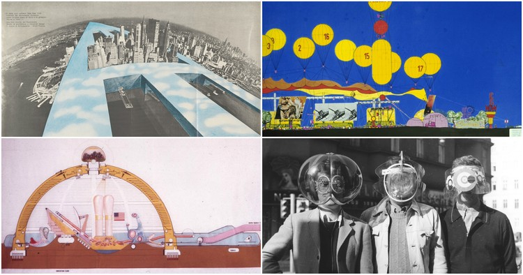 """We Dream of Instant Cities that Could Sprout like Spring Flowers"": The Radical Architecture Collectives of the 60s and 70s"