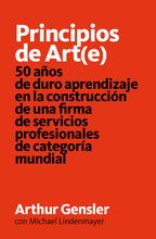 Principios de Art(e) / Arthur Gensler por Ediciones Asimétricas