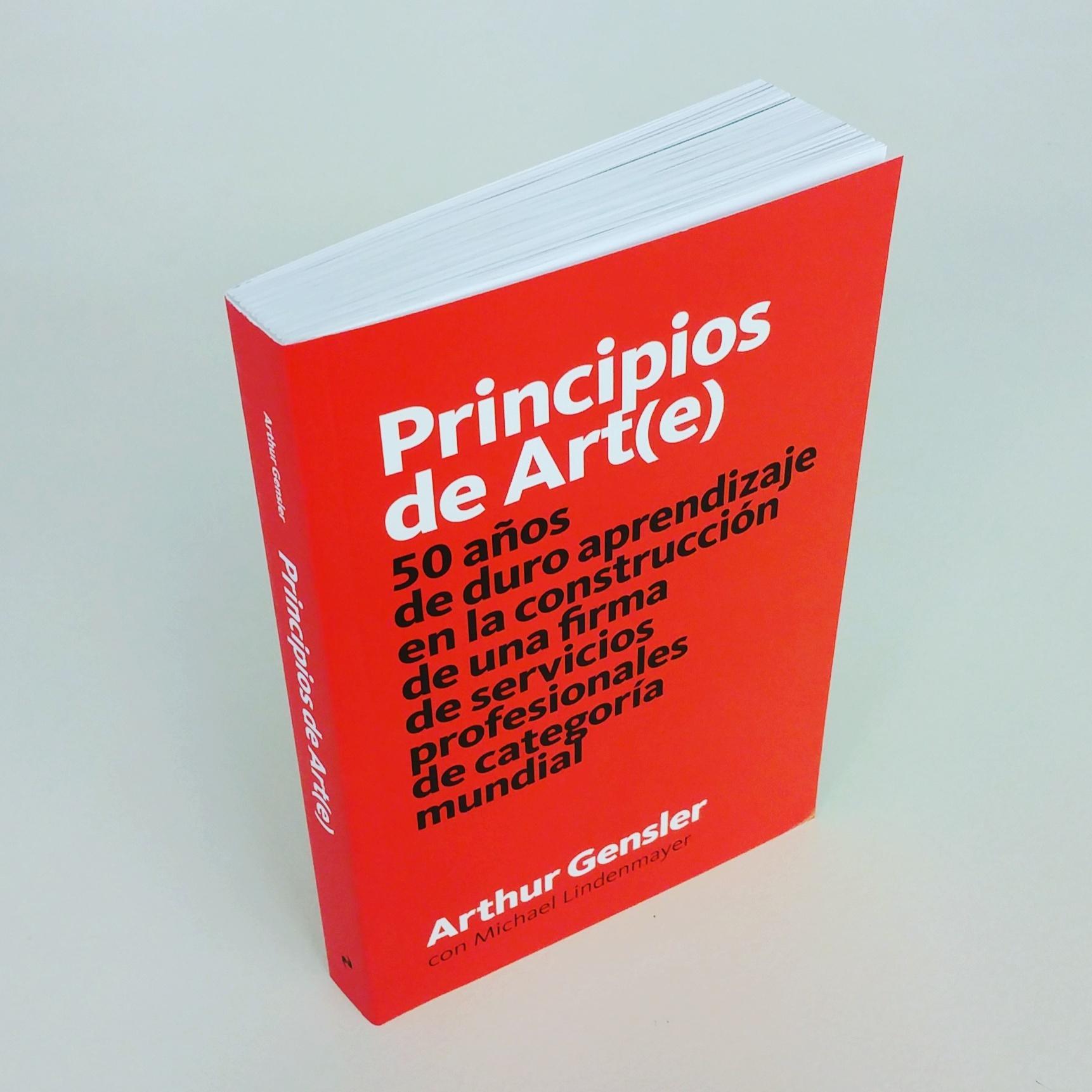 Galería de Principios de Art(e) / Arthur Gensler por Ediciones ...