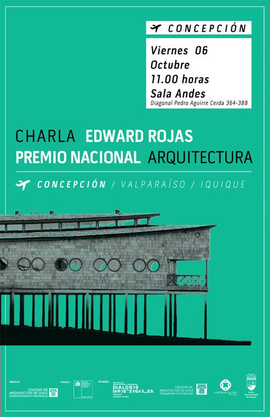 Concepción: asiste a la charla magistral de Edward Rojas, Premio Nacional de Arquitectura 2016 , Colegio de Arquitectos de Chile