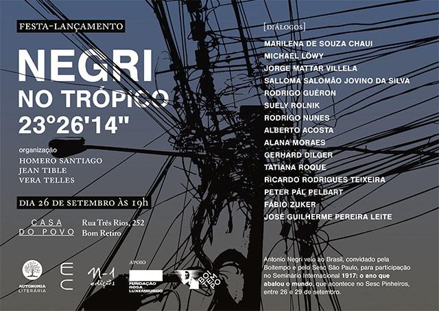 Lançamento do Livro I Negri no Trópico 23º26'14'', Lançamento acontece nesta terça, dia 26, na Casa do Povo em SP.