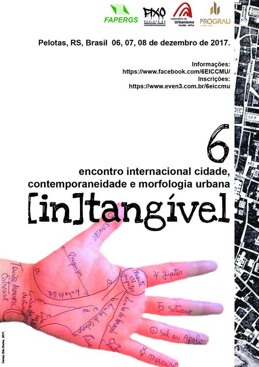 6 encontro internacional cidade, contemporaneidade e morfologia urbana, design: edu rocha, 2017