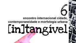 6 encontro internacional cidade, contemporaneidade e morfologia urbana