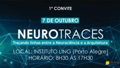 Neurotraces - Traçando linhas entre a Neurociência e a Arquitetura