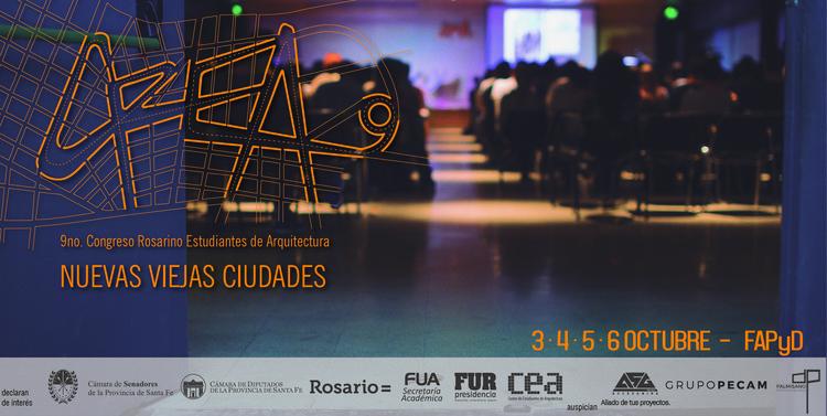 9° Congreso Rosarino Estudiantes de Arquitectura: nuevas viejas ciudades
