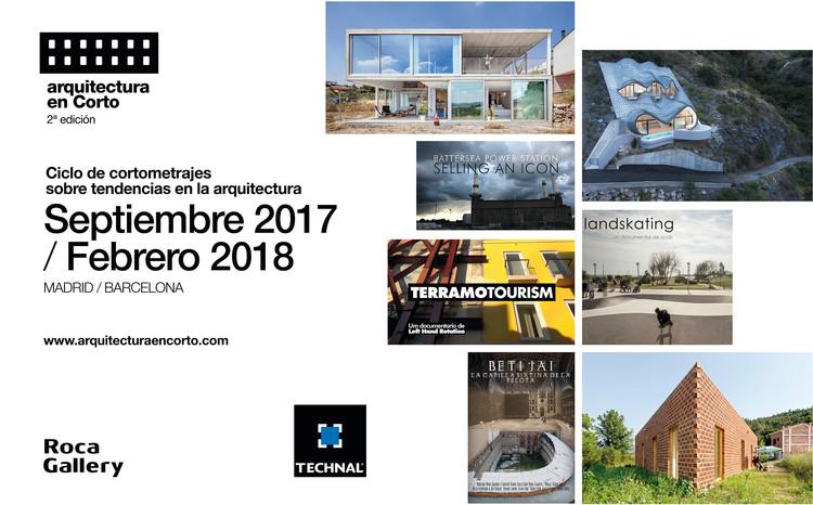 Roca Gallery y Technal organizan segunda edición de Arquitectura en Corto