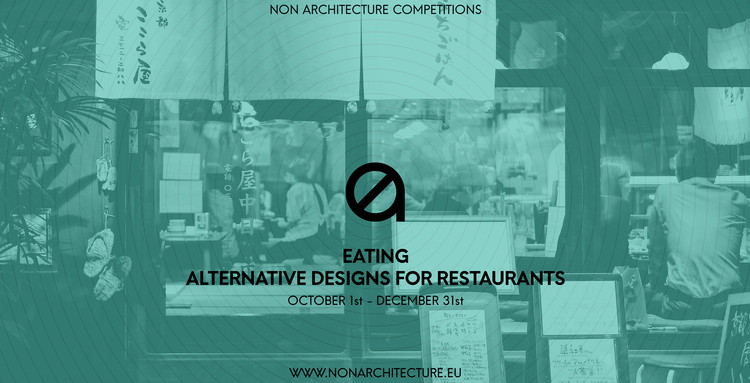 """Eating"" – Alternative Designs for Restaurants"