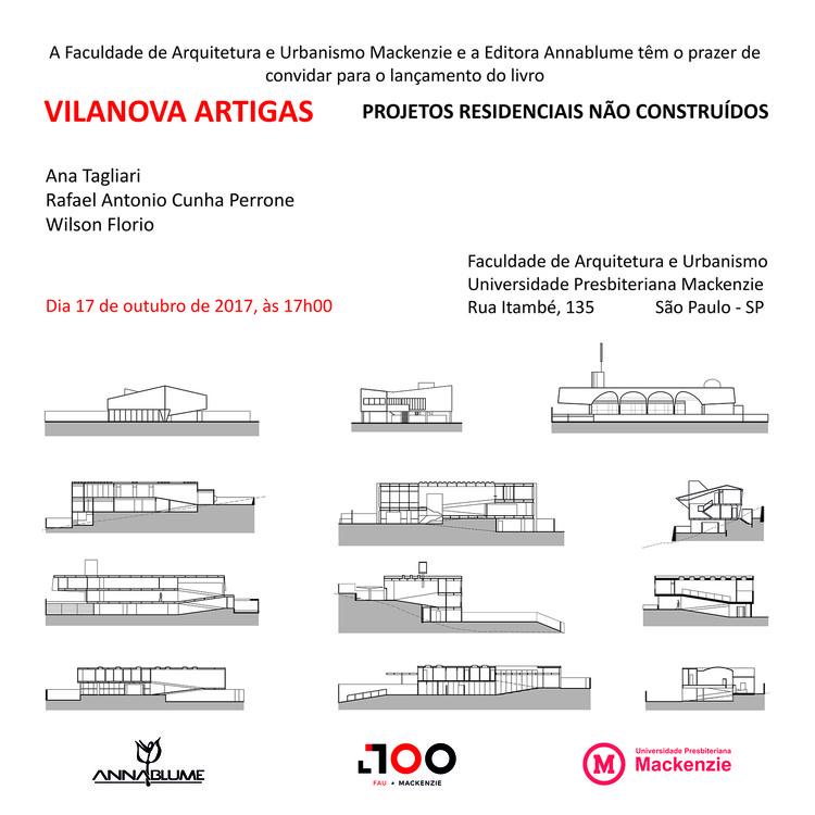 """Lançamento do Livro """"Vilanova Artigas. Projetos residenciais não construídos"""", Convite lançamento do livro """"Vilanova Artigas. Projetos residenciais não construídos"""""""