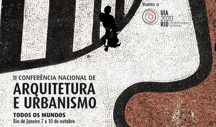II Conferência do CAU/BR discutirá a atuação social dos arquitetos e urbanistas, Cortesia de CAU/BR