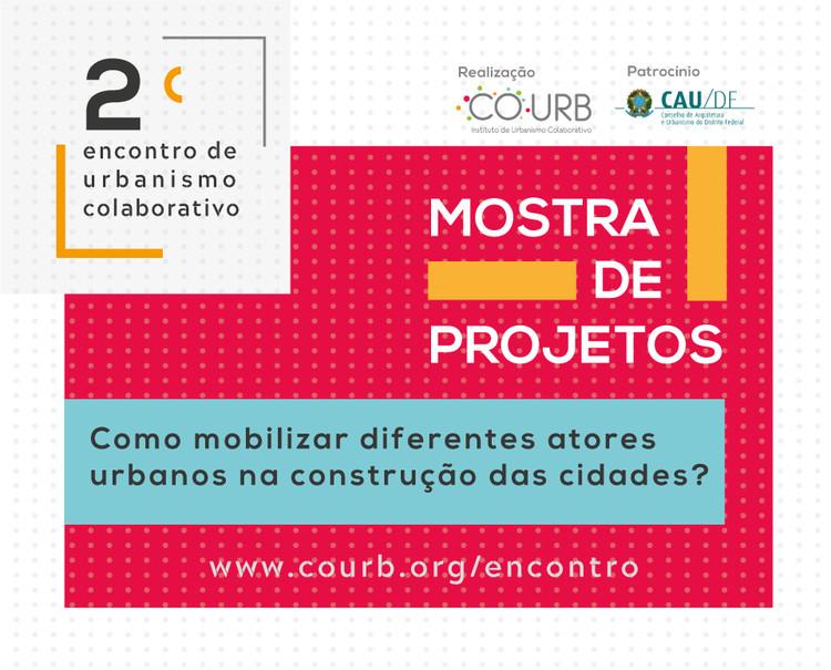 2ª Mostra de Projetos de Urbanismo Colaborativo, Cortesia de Instituto COURB