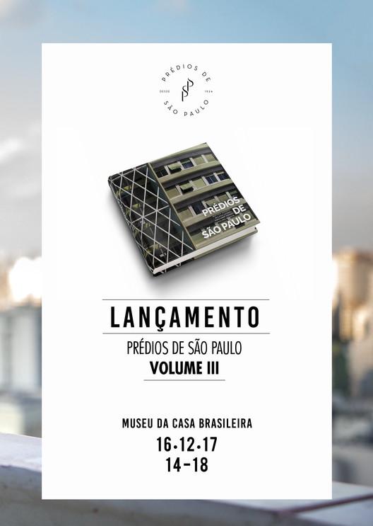 Lançamento do Livro Prédios de São Paulo Volume III, DIVULGAÇÃO: Designer - Almiro Dias/ Arte da Capa - Milena Leonel/ Fotografo - André Scarpa