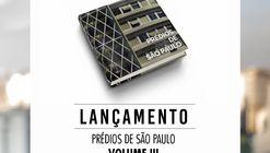 Lançamento do Livro Prédios de São Paulo Volume III
