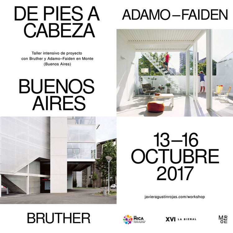 De pies a cabeza Buenos Aires. Taller intensivo de proyecto con Bruther y Adamo-Faiden en Monte