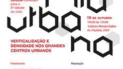 Ciclo Economia Urbana sobre Verticalização e Densidade nos grandes centros urbanos