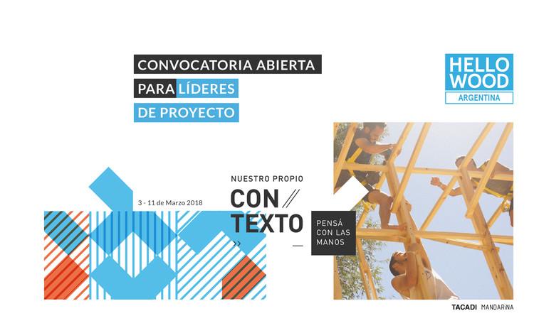 Hello Wood Argentina 2018: convocatoria abierta para líderes de proyecto, vía TACADI