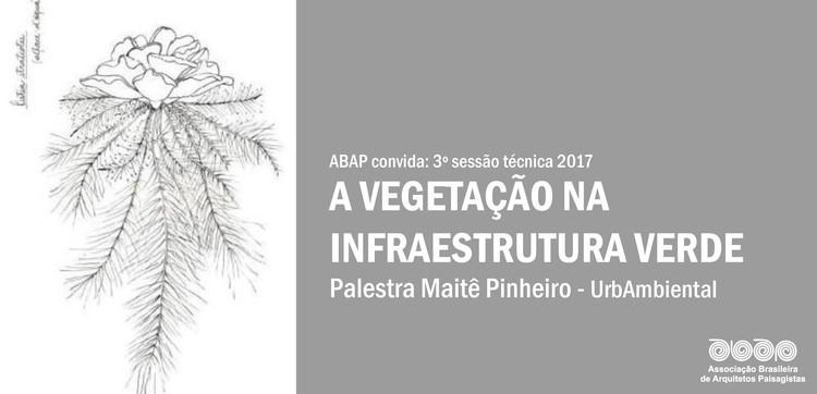 "ABAP promove palestra ""A Vegetação na Infraestrutura Verde"", via ABAP"