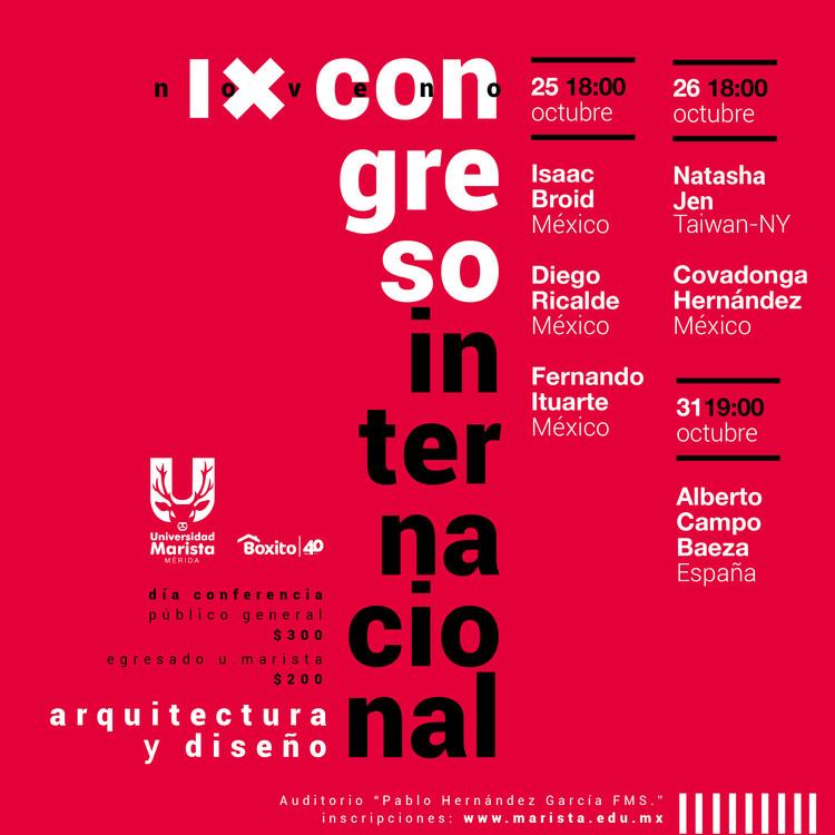 IX Congreso Internacional de Arquitectura y Diseño, LDG. Andrés Vidal (UMM)