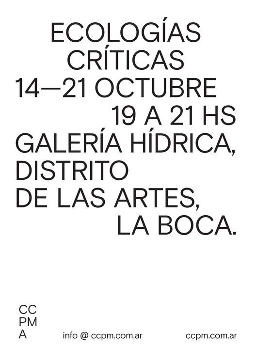 Ciclo Ecologías Críticas en el pabellón Galería Hídrica / Buenos Aires, vía CCPM Arquitectos