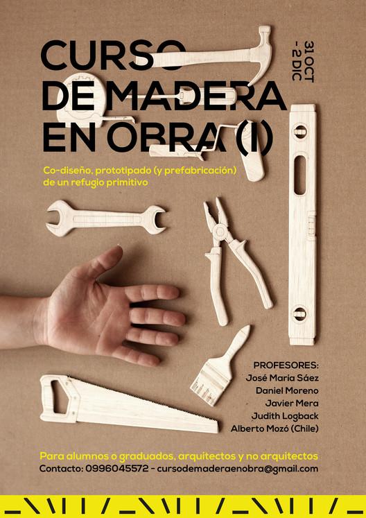 Curso de madera en obra (I) en Quito, Antoine Boucher