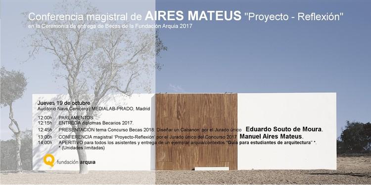 Aires Mateus y Souto de Moura en la Entrega de Becas Arquia 2017