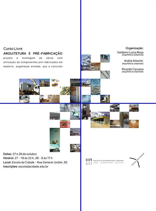 Escola da Cidade promove curso de Arquitetura e pré-fabricação, INSCRIÇÕES ABERTAS ATÉ 24.10