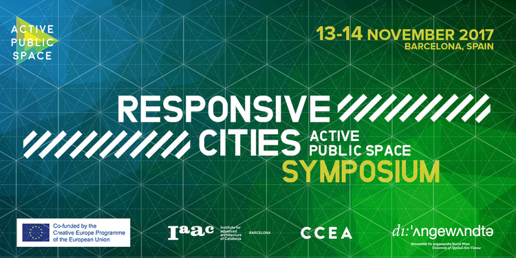 Responsive Cities Symposium 2017_Active Public Space en Barcelona, Responsive Cities Symposium 2017_Active Public Space Project. credits@IAAC