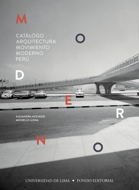 Catálogo Arquitectura Movimiento Moderno Perú, Diseño: Fernando Prieto, Grafito. Fotografía: Archivo de Antenor Orrego.