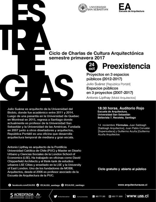 Estrategias: Julio Suárez & Antonio Lipthay | CCCA USS | Primavera 2017, Escuela de Arquitectura, Universidad San Sebastián [EA USS]