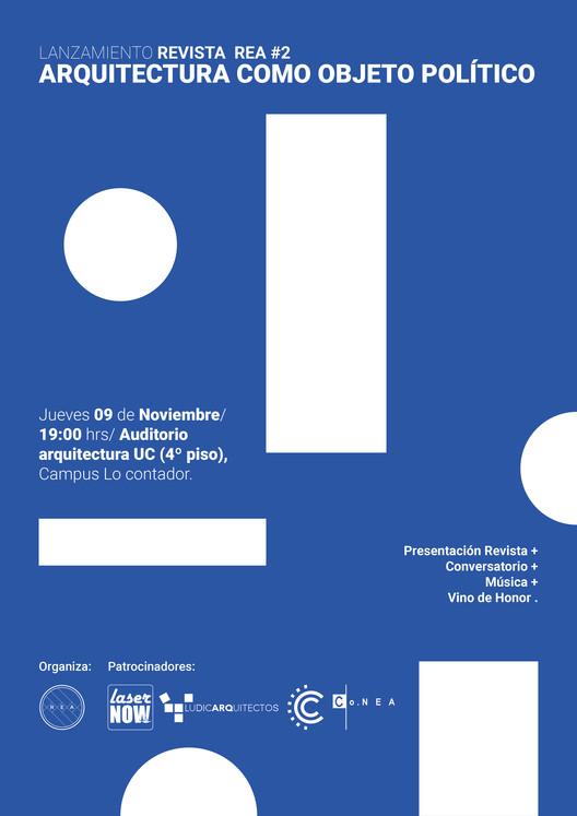 Lanzamiento Revista REA #2: 'Arquitectura como objeto político', Red Estudiantes Arquitectura