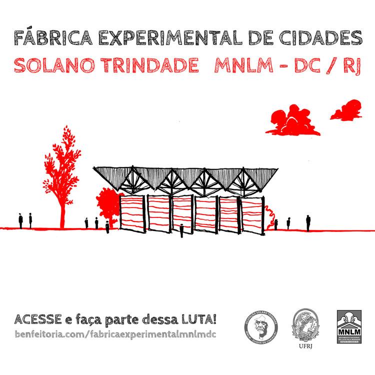 Lançamento da campanha: Fábrica Experimental de Cidades, MNLM-DC e UFRJ