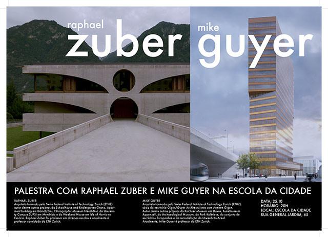 Escola da Cidade promove palestra com professores da ETH Zurich, Raphael Zuber e Mike Guyer, Palestra acontece dia 25.10 (quarta-feira), às 20 horas. Gratuito