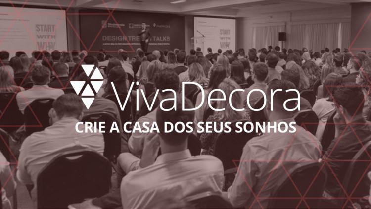 14º Viva Decora PRO, O evento pode ser acompanhado de duas formas: presencial ou online, com transmissão ao vivo.