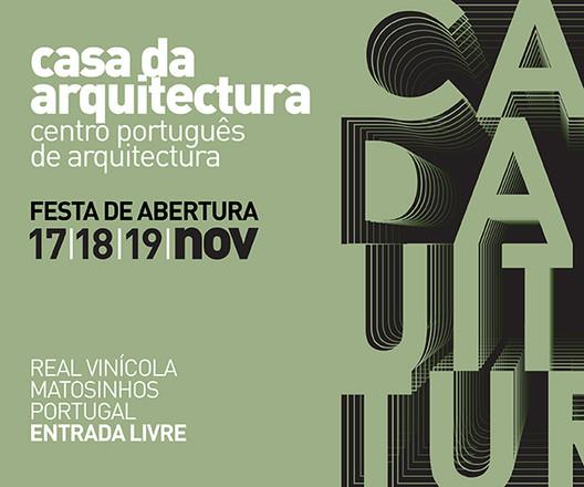 Uma nova Casa da Arquitectura – Centro Português de Arquitectura abre as suas portas em Matosinhos