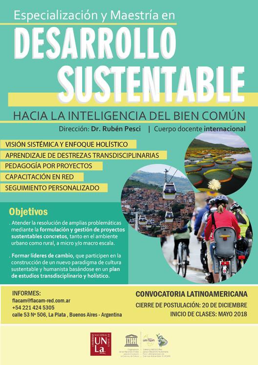 Especialización y Maestría en Desarrollo Sustentable: hacia la inteligencia del bien común, Especialización y Maestría en Desarrollo Sustentable - convocatoria abierta para la Cohorte 2018.