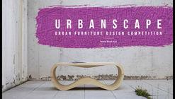 URBANSCAPE : Urban Furniture Design Competition