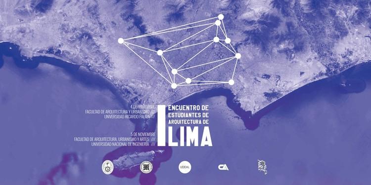 Participa del Primer Encuentro de Estudiantes de Arquitectura de Lima, Cortesía de UDEAL